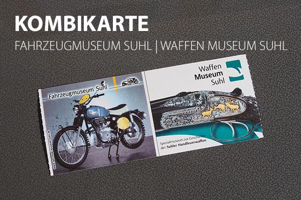 Kombikarte Fahrzeugmuseum Suhl   Waffen Museum Suhl (Foto: Manuela Hahnebach)